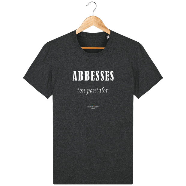 ABBESSES TON PANTALON | T-SHIRT HOMME BIO - Frenchement