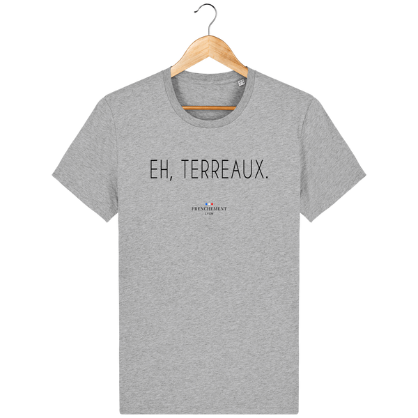 EH, TERREAUX | T-SHIRT HOMME BIO - Frenchement