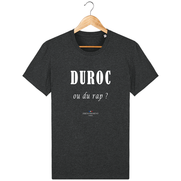 DUROC OU DU RAP ? | T-SHIRT HOMME BIO - Frenchement