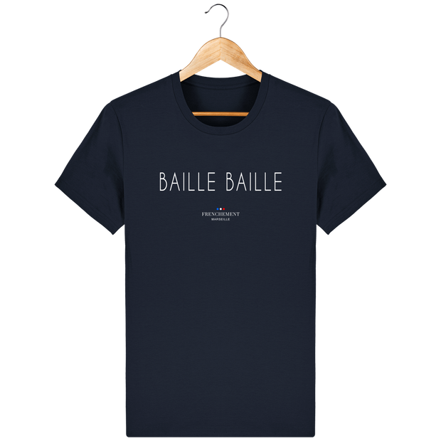 BAILLE BAILLE | T-SHIRT HOMME BIO - Frenchement