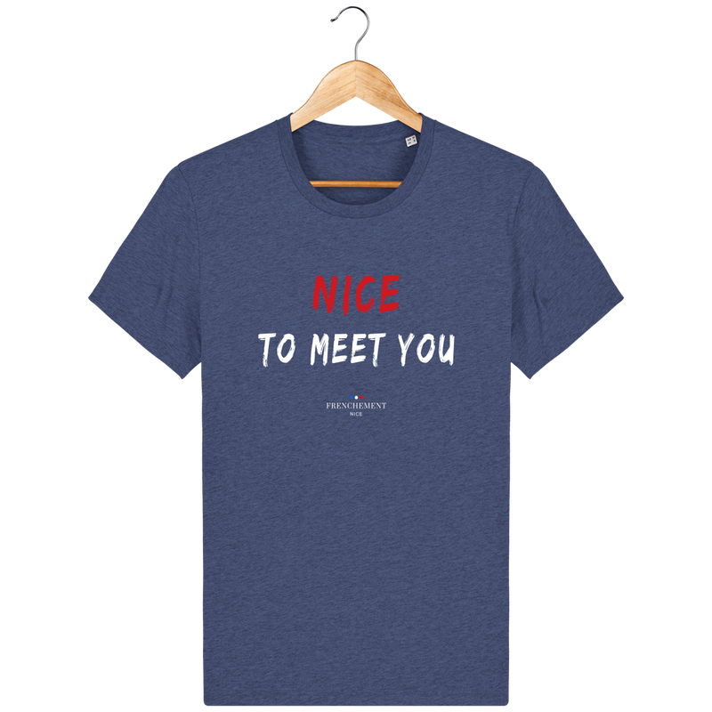 NICE TO MEET YOU | T-SHIRT UNISEXE BIO - Frenchement