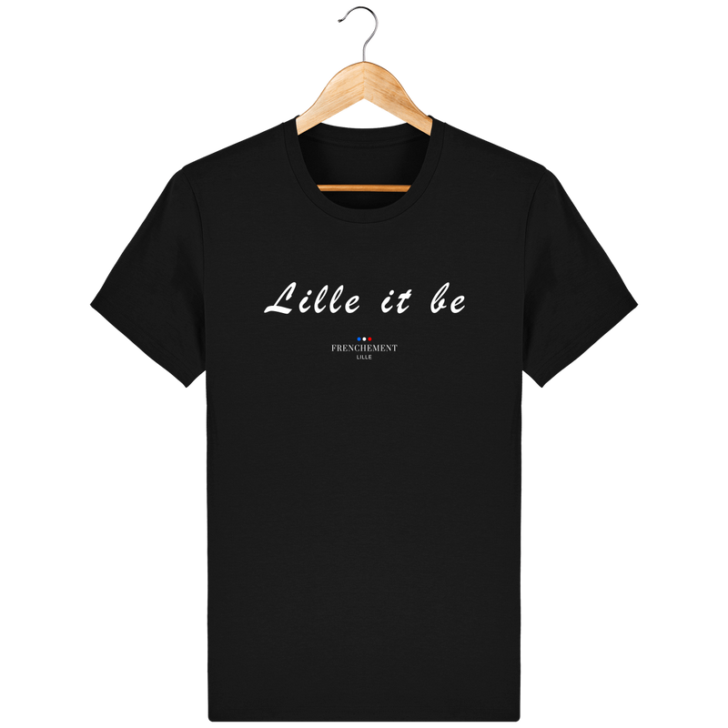 LILLE IT BE | T-SHIRT UNISEXE BIO - Frenchement