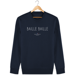 BAILLE BAILLE | SWEAT UNISEXE BIO - Frenchement