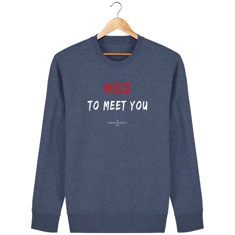 NICE TO MEET YOU | SWEAT UNISEXE BIO - Frenchement