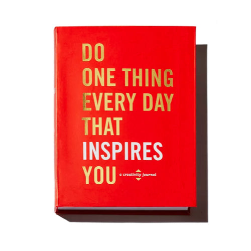 Do One Thing Every Day That Inspires You by Robie Rogge