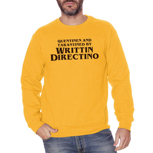 Goldenrod Felpa Girocollo Writtin Directino Titoli di coda Divertente Quentin Tarantino - Movie Choose ur Color CucShop