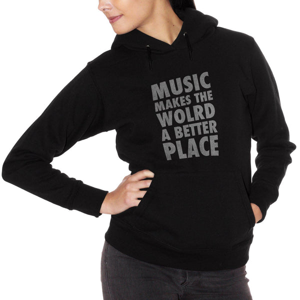 Felpa Music Makes The World A Better Place - MUSIC Choose ur color