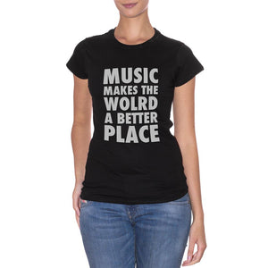 Black T-Shirt Music Makes The World A Better Place - MUSIC Choose ur color CucShop