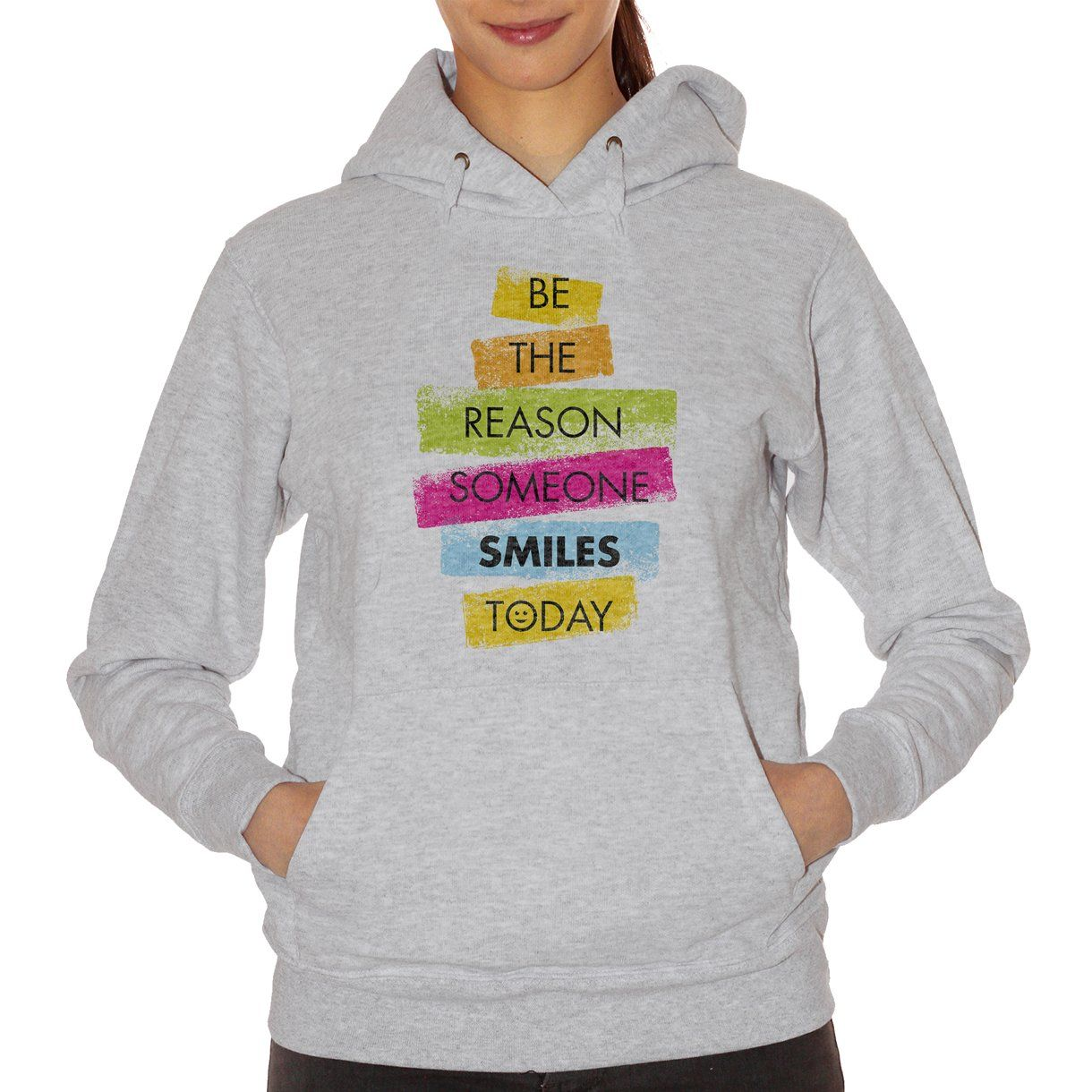 Gray Felpa Be The Reason Someone Smiles Today - DIVERTENTE Choose ur color CucShop