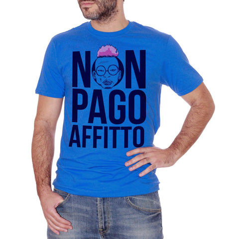 Royal Blue T-Shirt Non Pago Affitto Bello Figo - POLITICA Choose ur color CucShop