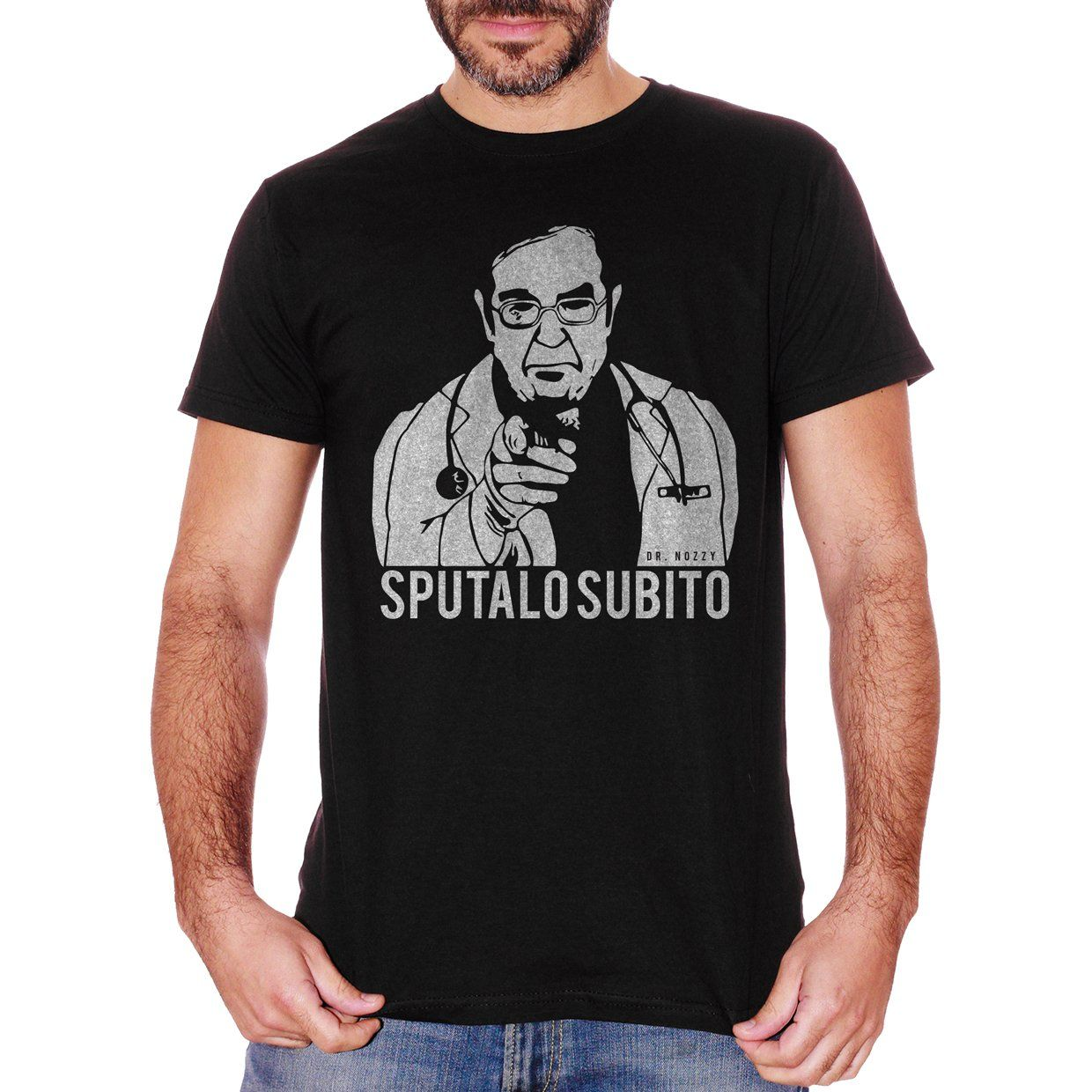 T-Shirt Dr Nozzy Sputalo Subito -Meme - Choose ur Color