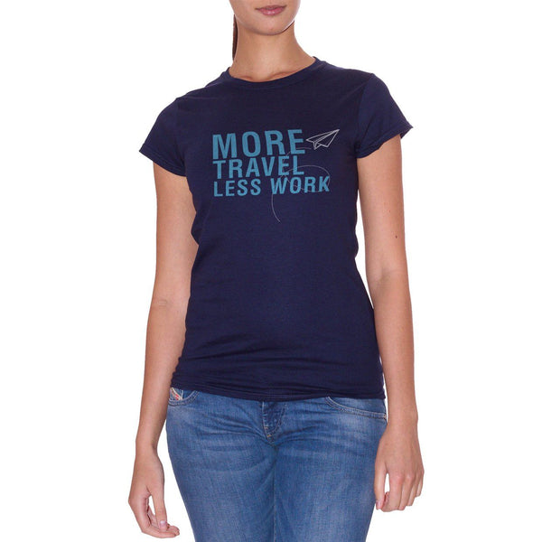 White T-Shirt More Travel Less Work - Choose ur Color Cuc Shop