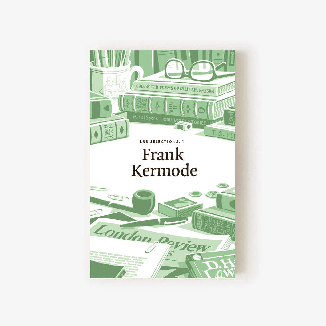 LRB Selections 1: Frank Kermode