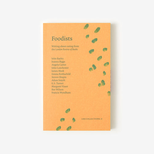 LRB Collections 2: 'Foodists'