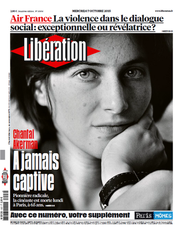Chantal Akerman à jamais captive. 07 octobre 2015