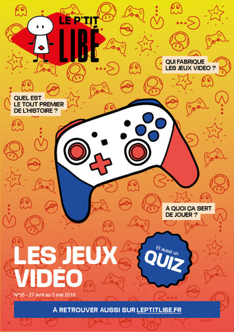 Version PAPIER. LES JEUX VIDEO - 27 avril au 03 mai 2018