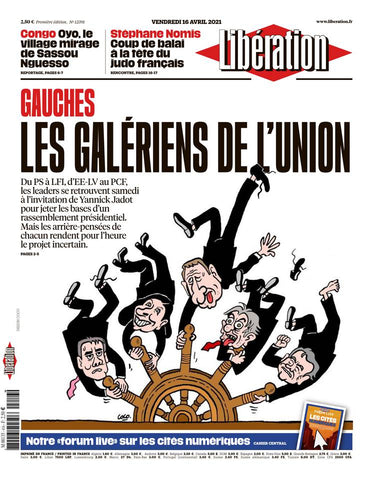 Gauches : Les galériens de l'union. 16 avril 2021