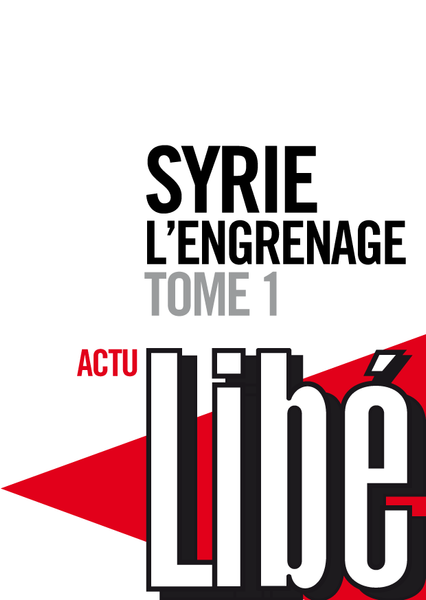 Syrie, l'engrenage - tome 1