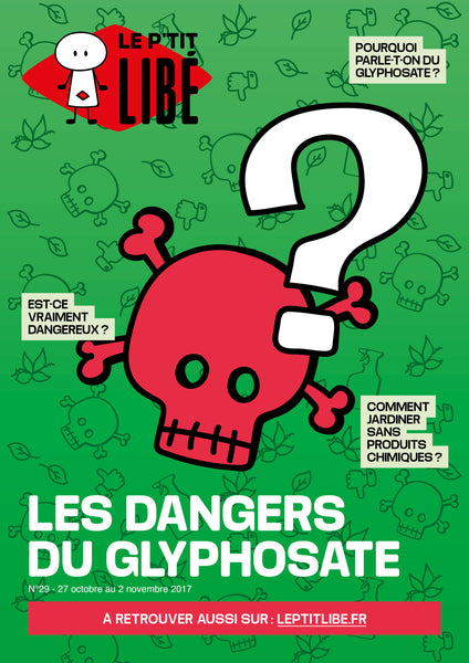 Version PAPIER. LES DANGERS DU GLYPHOSATE - 27 octobre au 02 Novembre 2017