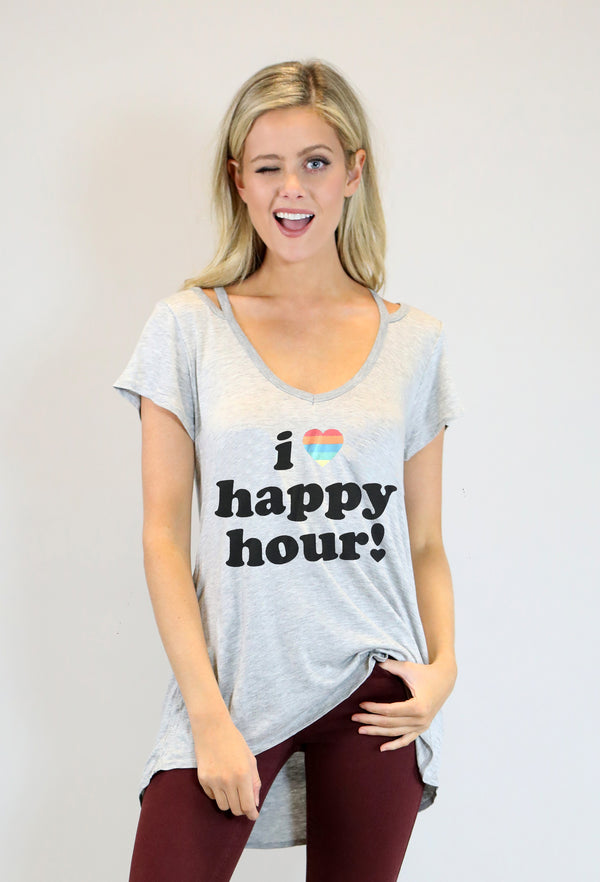"GREY SLIT SHOULDER W/ ""I LOVE HAPPY HOUR"""