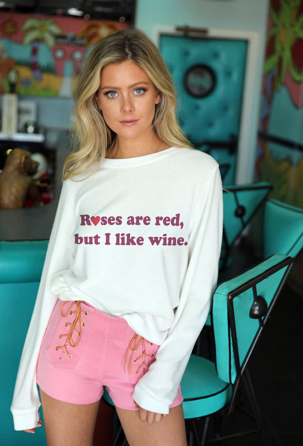 """Roses Are Red, But I Like Wine"" Judith March Pullover"
