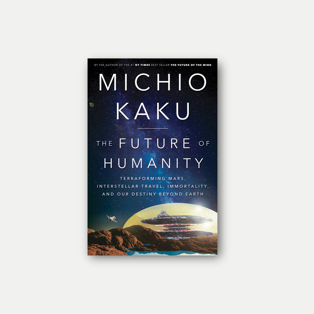 Michio Kaku - The Future of Humanity (Signed)