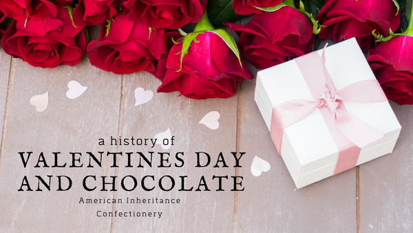 A History of Valentine's Day and Chocolate
