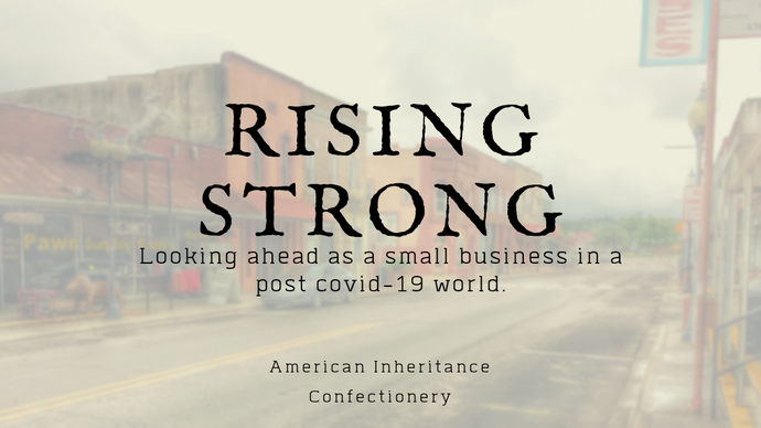 Rising Strong: Looking ahead as a small business in a post Covid-19 world
