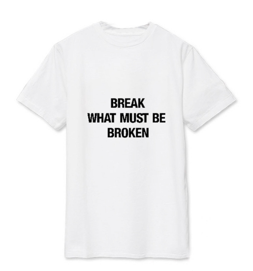 """WIINNER BREAK WHAT MUST BE BROKEN"" T-SHIRT"