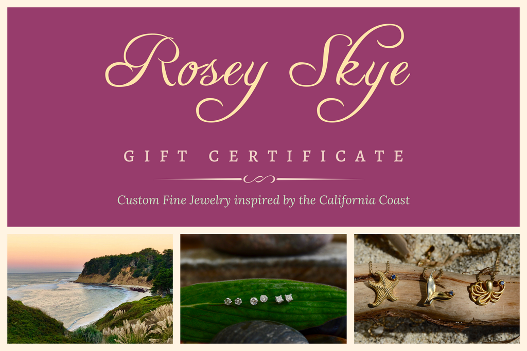 Give the gift of Custom Fine Jewelry from Rosey Skye, Collection inspired by the California Coast