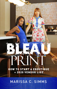The Bleau Print: How to Start a Eboutique + 2020 Vendor List
