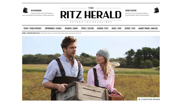 The Ritz Herald: Nantucket Whaler Launches Fall/Holiday 2020 Campaign & Collection