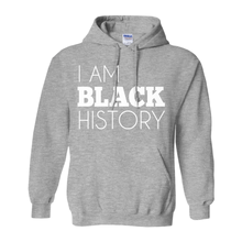 Load image into Gallery viewer, I Am Black History Hoodie