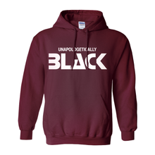 Load image into Gallery viewer, Unapologetically Black Hoodie