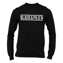 Load image into Gallery viewer, Black & Ph.D'N Long Sleeve Shirt