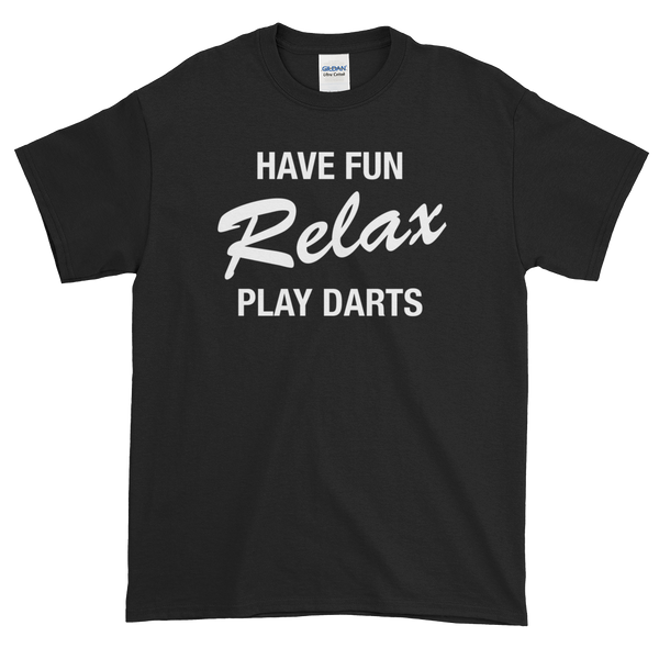 Have fun and Play Darts Short-Sleeve T-Shirt