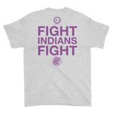 Fight Indians Fight Short-Sleeve T-Shirt