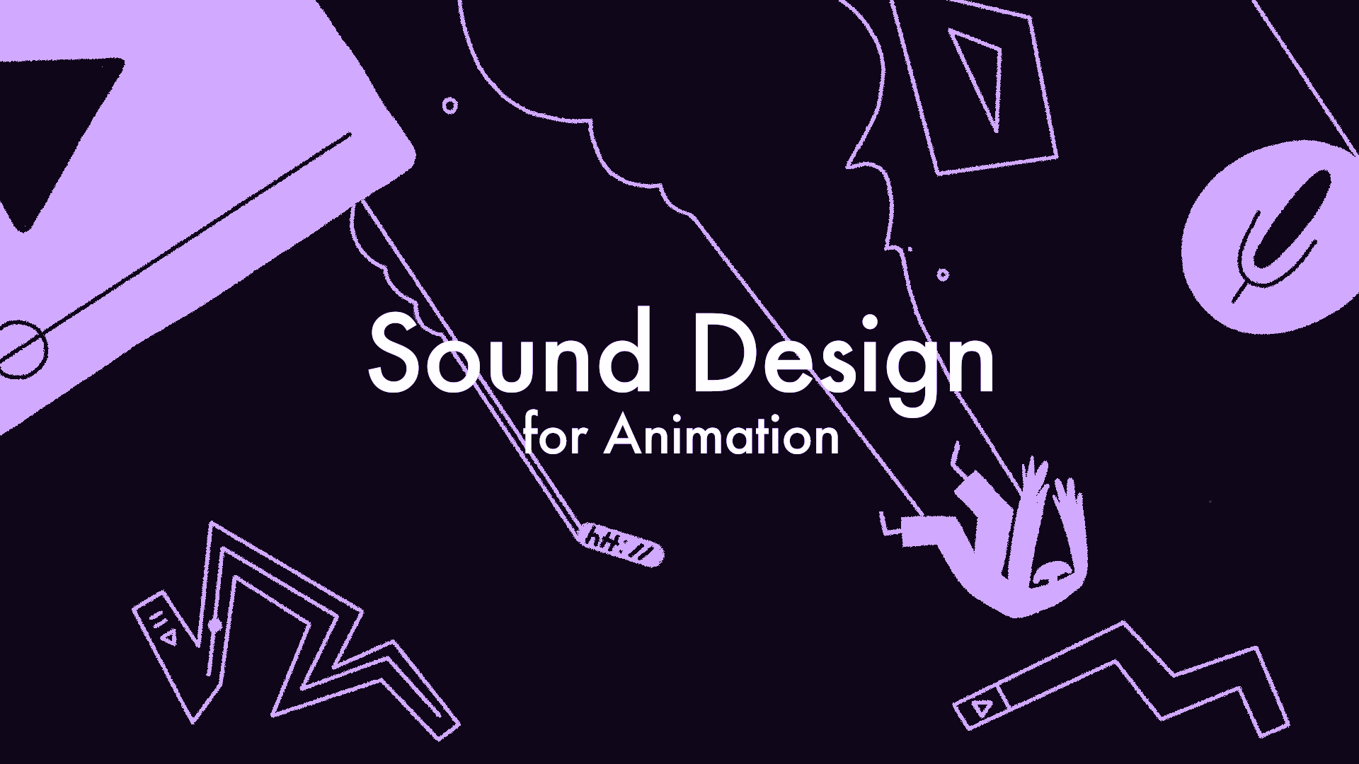Sound Design For Animation