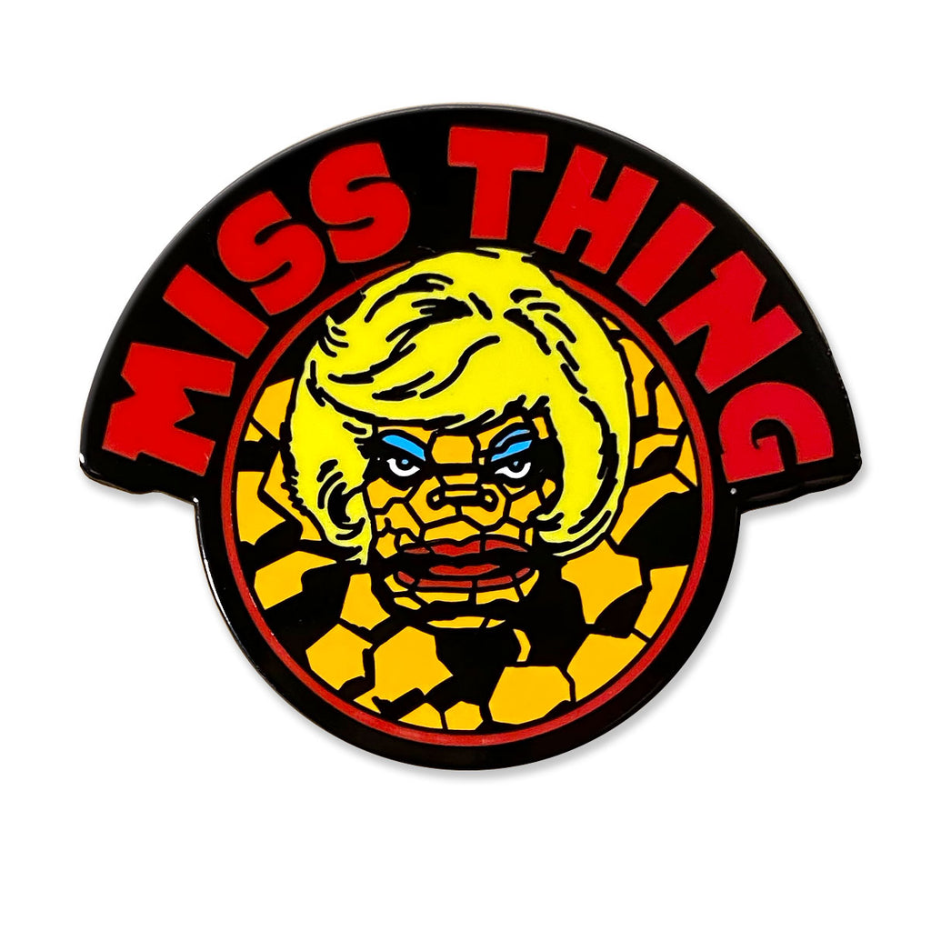 Miss Thing Pin