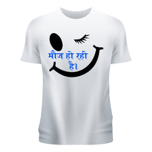 Load image into Gallery viewer, Mauj Ho Rahi Hai T-Shirt