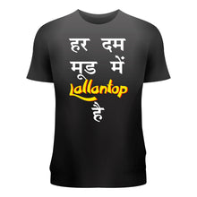 Load image into Gallery viewer, Hardum Mood Mein Lallantop hai T-shirt