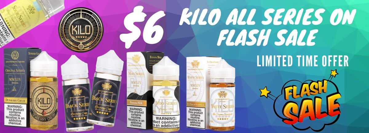 $6 FLASH SALE Kilo E-Liquids E-Juice All Series
