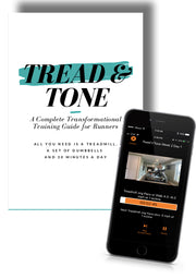 Tread & Tone XP App - A Complete Transformational Training Guide for Runners