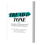 Tread & Tone PDF Book - A Complete Transformational Training Guide for Runners
