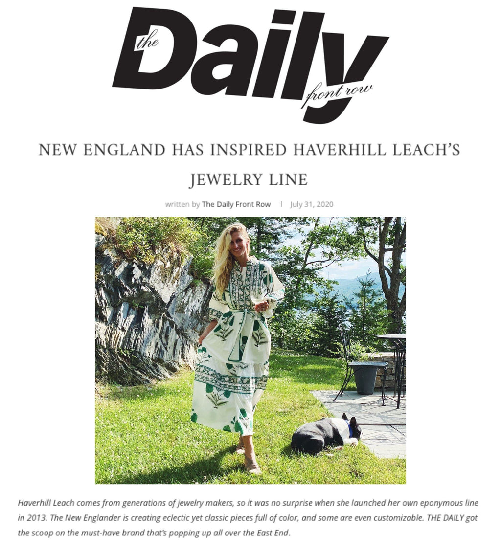 DAILY FRONT ROW: New England has Inspired Haverhill Leach's Jewelry Line