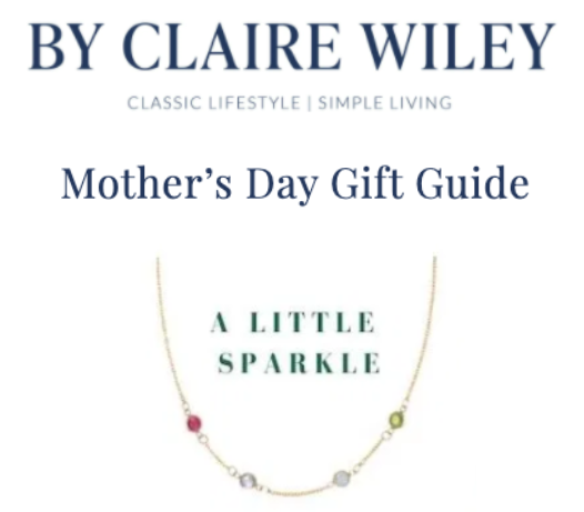 By Claire Wiley: Mother's Day Gift Guide