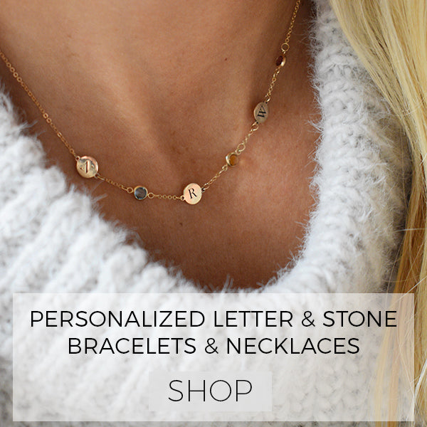 Create Your Personalized Letter and Birthstone Necklaces & Bracelets