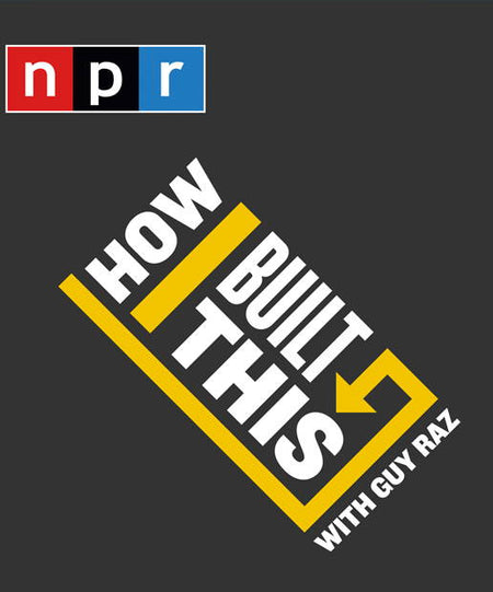 Podcasts - How I Built This With Guy Raz