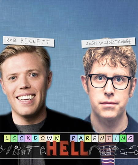 Podcasts - Lockdown Parenting Hell by Rob Beckett and Josh Widdicombe
