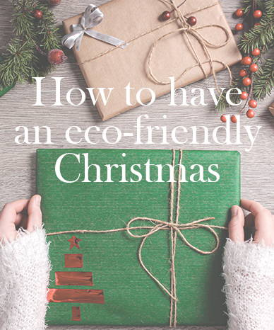 How To Have A Eco-Friendly Christmas